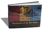 BGHB018 Thunderbolts of the Hell Hawks - 365th Fighter-Bomber Group in Words, Pictures and Illustrations - Hardbound