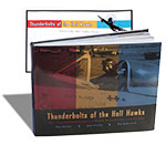 BGLE017 Thunderbolts of the Hell Hawks - 365th Fighter-Bomber Group in Words, Pictures and Illustrations � Autographed Hardbound